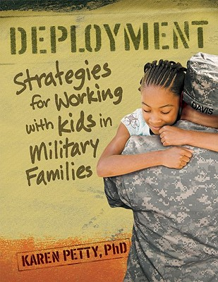 Deployment By Petty, Karen, Ph.D.