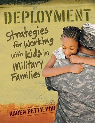 Deployment By Petty, Karen, Ph.D.